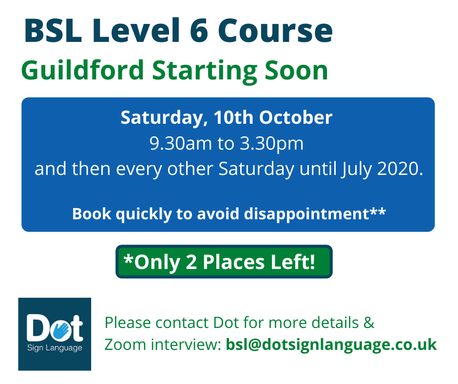 BSL level 6 Oct spaces