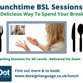 Lunchtime BSL Sessions