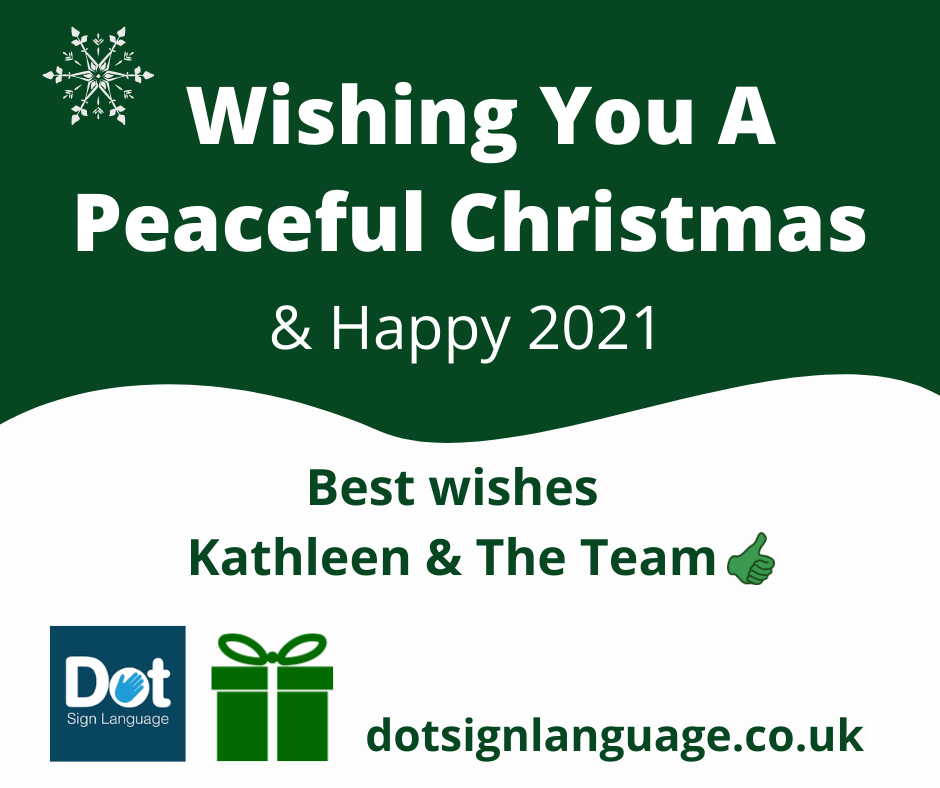 Happy Christmas from Dot Sign Language